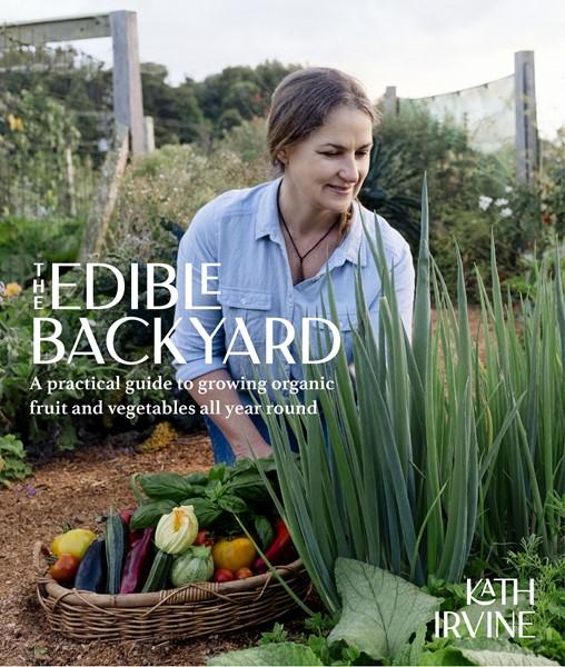 The Edible Backyard -