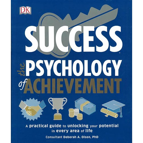 Success The Psychology of Achievement: A practical guide to unlocking the potential in every area of life - pr_1773214