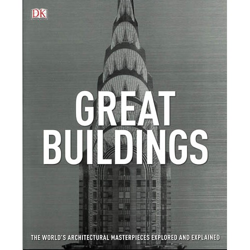 Great Buildings: The World's Architectural Masterpieces Explored and Explained - pr_1773232