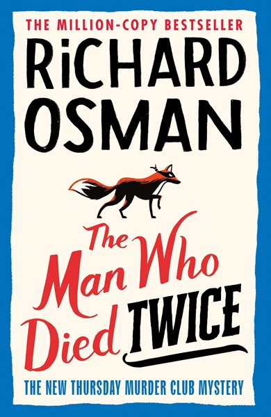 The Thursday Murder Club Book 2: The Man Who Died Twice -