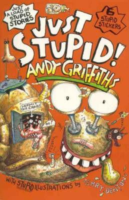 Just Stupid! -