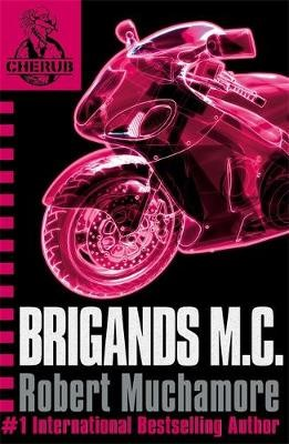 CHERUB: Brigands M.C. -