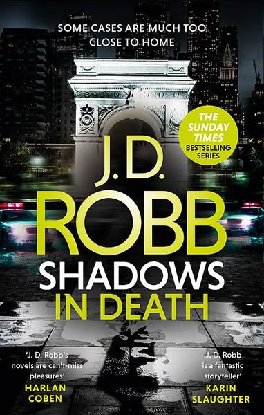 Shadows in Death: An Eve Dallas thriller (Book 51) -