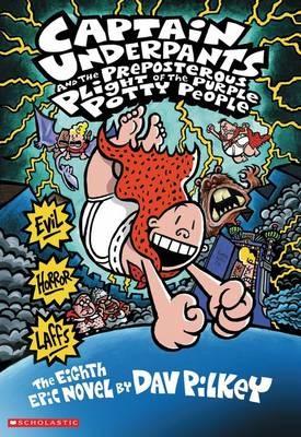 Captain Underpants #8: Captain Underpants and the Preposterous Plight of Purple Potty People - pr_419337