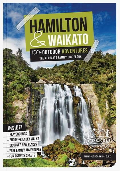 Hamilton & Waikato 100+ Outdoor Adventures -