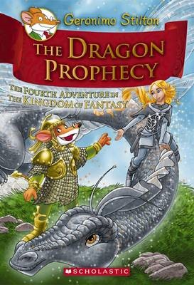 Geronimo Stilton and the Kingdom of Fantasy: Dragon Prophecy (#4) - pr_309091