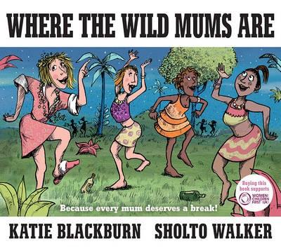 Where the Wild Mums Are - pr_157334