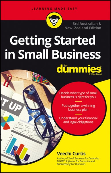 Getting Started In Small Business For Dummies - Australia and New Zealand -