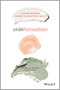Skinformation: A clean science guide to beautiful skin -