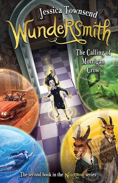 Wundersmith: The Calling of Morrigan Crow -