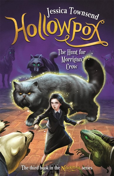 Hollowpox: The Hunt for Morrigan Crow -