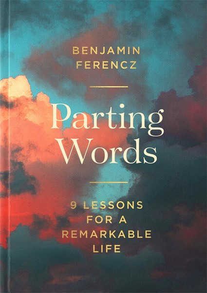 Parting Words: 9 lessons for a remarkable life - pr_1837782