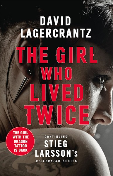 The Girl Who Lived Twice: A New Dragon Tattoo Story - pr_1747638