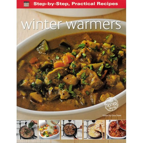 Step-by-Step Practical Recipes: Winter Warmers -