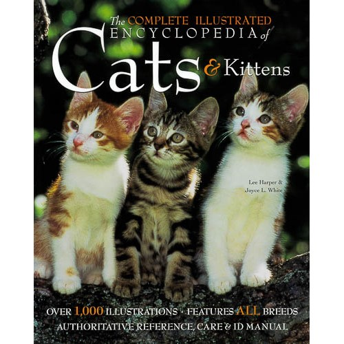 The Complete Illustrated Encyclopedia of Cats & Kittens - pr_1775312