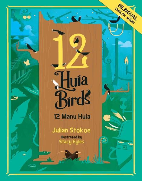 12 Huia Birds /12 Manu Huia -