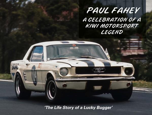 Paul Fahey - a Celebration of a Kiwi Motorsport Legend -