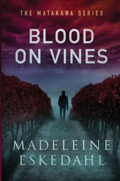 Blood On VInes -