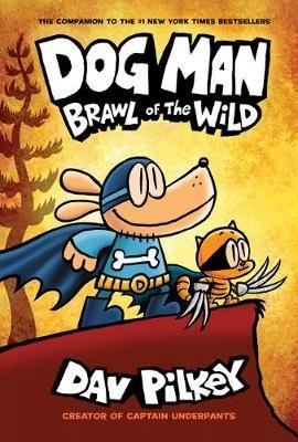 Dog Man 6: Brawl of the Wild - pr_313542