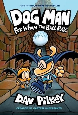Dog Man 7: For Whom the Ball Rolls - pr_112146