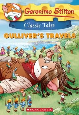 Geronimo Stilton Classic Tales: Gulliver's Travels -