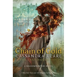 The Last Hours Book 1: Chain of Gold