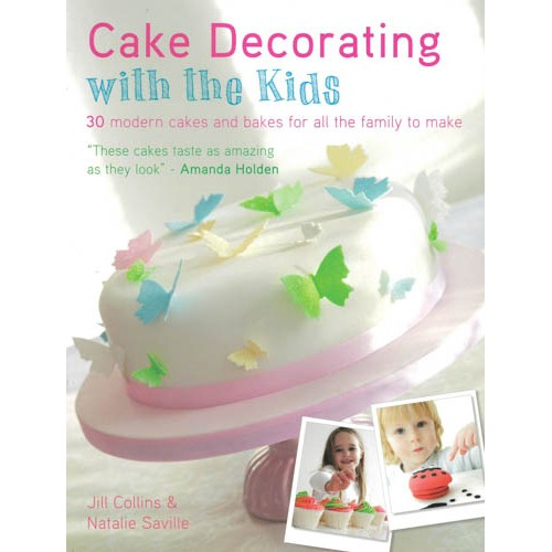 Cake Decorating with the Kids: 30 Modern Cakes and Bakes for All the Family to Make - pr_1775157