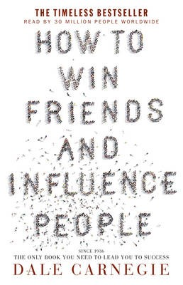 How to Win Friends & Influence People -