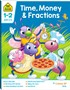 Time, Money & Fractions: An I Know It! Book (2019) -