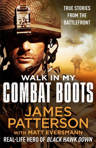 Walk in My Combat Boots: True Stories from the Battlefront -