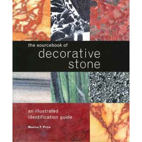 The Sourcebook of Decorative Stone: An Illustrated Identification Guide - pr_1775262