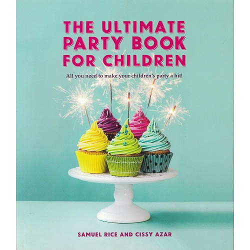 The Ultimate Party Book for Children - pr_1775214