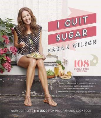 I Quit Sugar -
