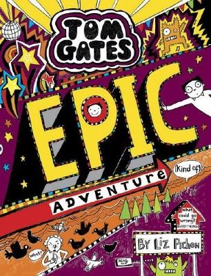 Tom Gates #13: Epic Adventure (Kind of) - pr_421885