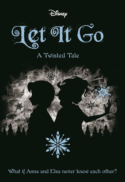 Let It Go (Disney: A Twisted Tale #5) - pr_1700197