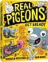 Real Pigeons Book 6: Get Bready -