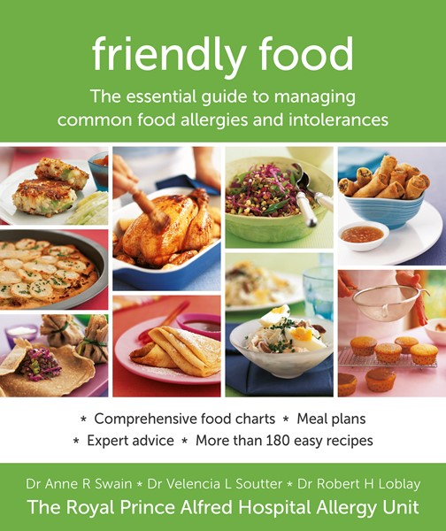 Friendly Food: The Essential Guide to Managing Common Food Allergies and Intolerances - pr_1830153