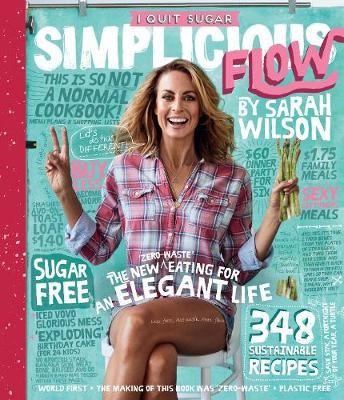 I Quit Sugar: Simplicious Flow -