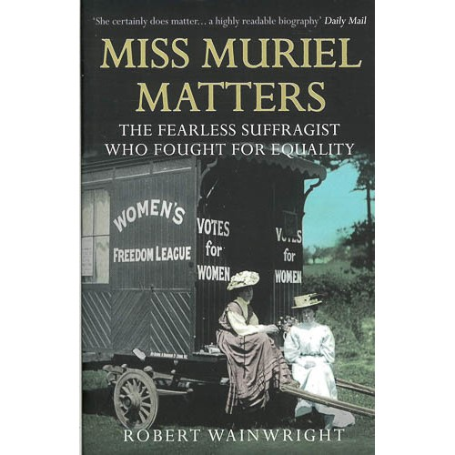 Miss Muriel Matters: The fearless suffragist who fought for equality - pr_1701031