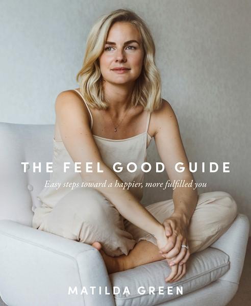 The Feel Good Guide -