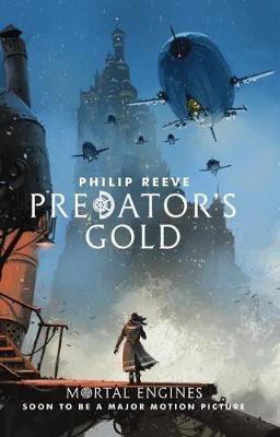Mortal Engines #2: Predator's Gold - pr_1699821