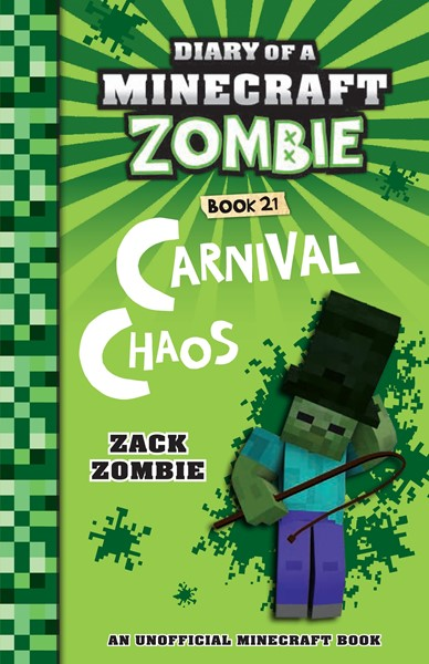 Diary of a Minecraft Zombie #21: Carnival Chaos -