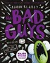 Bad Guys Episode 13: Cut to the Chase -