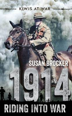 Kiwis at War: 1914 Riding into War - pr_1699828