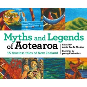 Myths and Legends of Aotearoa