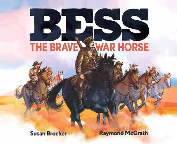 Bess the Brave War Horse -