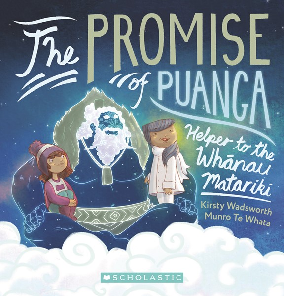 The Promise of Puanga: A Story for Matariki -