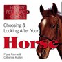 Choosing & Looking After Your Horse - pr_1774894