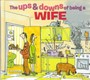 The Ups & Downs of Being a Wife - pr_1720262