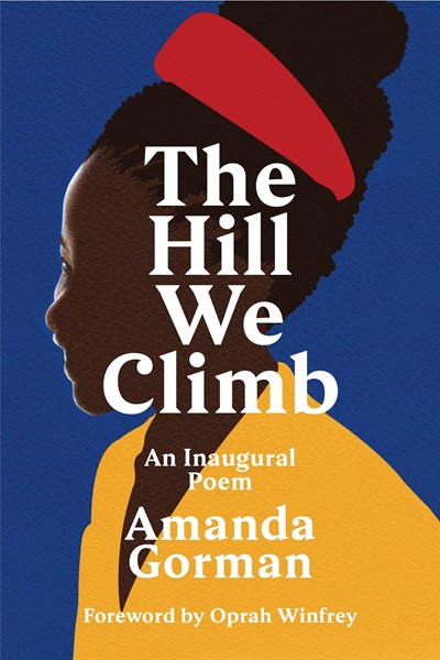 The Hill We Climb -